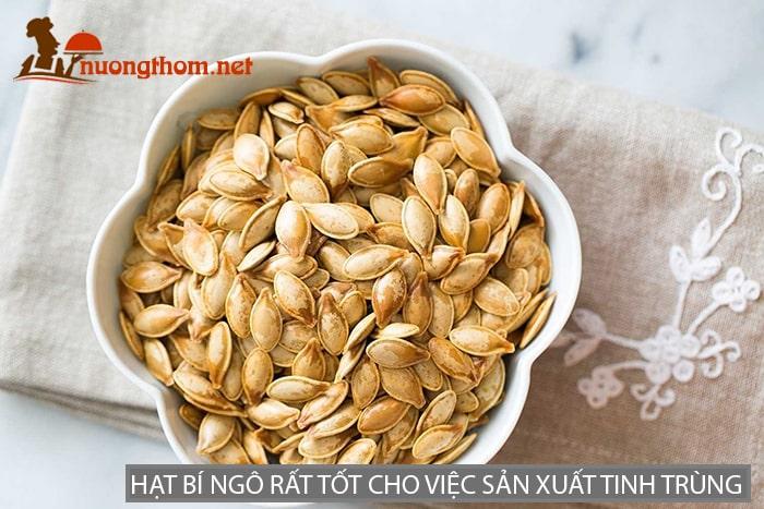 Hạt bí ngô rất tốt cho việc sản xuất tinh trùng và phát triển testosterone