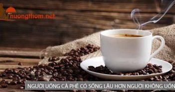 Người uống cà phê có sống lâu hơn người không uống?