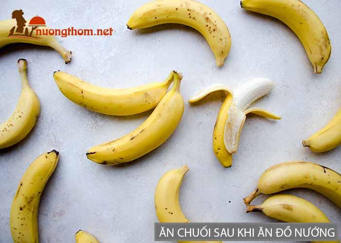 Ăn chuối sau khi ăn đồ nướng giúp bảo vệ hệ tiêu hóa