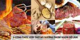 3 công thức ướp thị bò nướng thơm ngon dễ làm 6