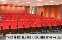 Thiết kế hội trường 450m2 nên dùng loại ghế nào?