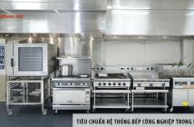 Tiêu chuẩn hệ thống bếp công nghiệp trong nhà hàng