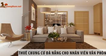 Cách thuê chung cư Đà Nẵng cho nhân viên văn phòng