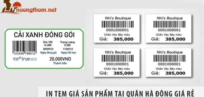 In tem giá sản phẩm ở đâu giá rẻ tại quận Hà Đông?