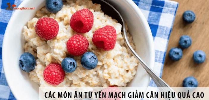 Các món ăn từ yến mạch giảm cân và mang lại hiệu quả cao