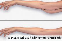 Cách massage giảm mỡ bắp tay chỉ với 5 phút mỗi ngày